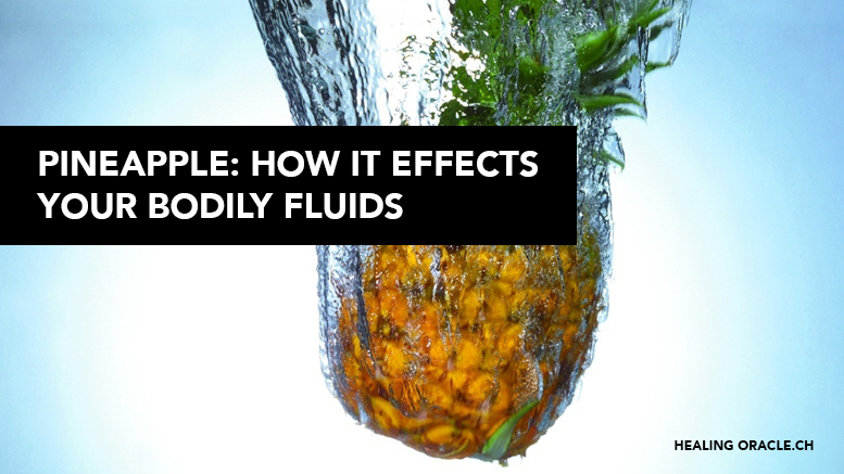 The Pineapple And How It Effects Your Bodily Fluids -6632