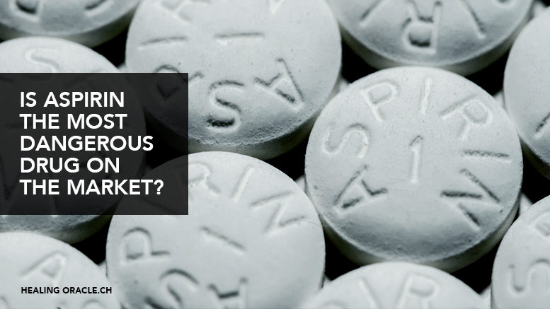 Aspirin is deadly