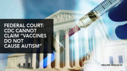 "CDC Concedes in Federal Court It Does Not Have Studies to Support its Claims that ""Vaccines Do Not Cause Autism"""